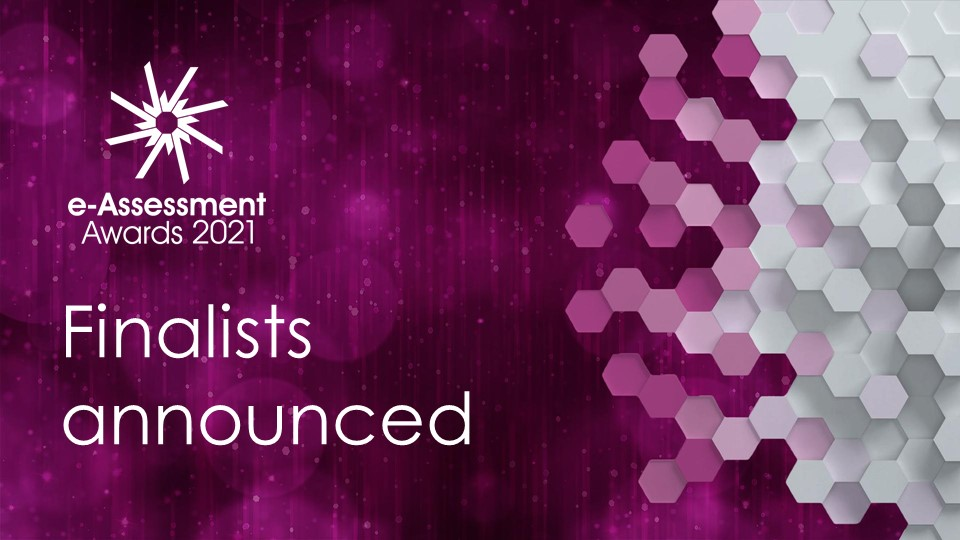 Finalists 2021 e-Assessment Awards