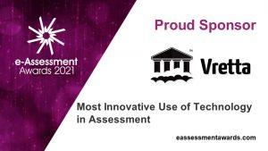 Vretta, sponsor of the 2021 e-Assessment Awards