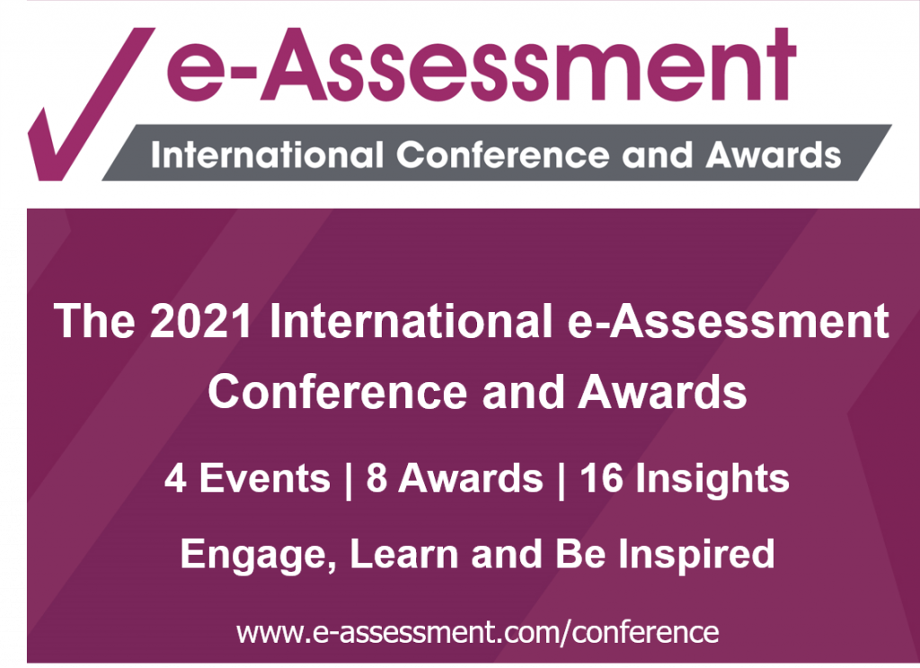 The 2021 International e-Assessment Conference and Awards
