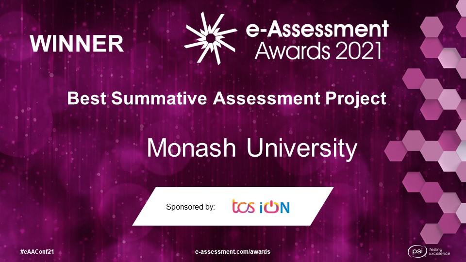 Monash University winner of the Best Summative Assessment Project at the 2021 e-Assessment Awards