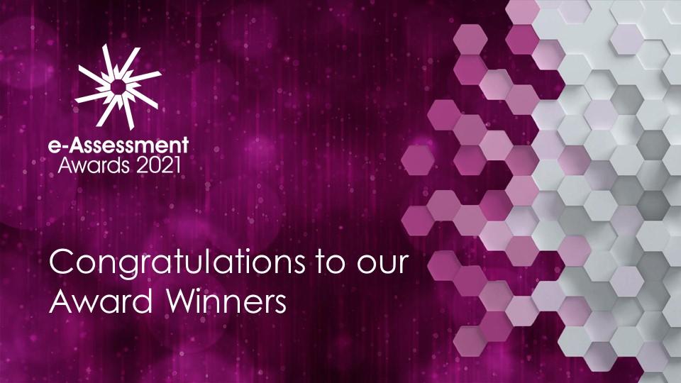 Winners of the 2021 e-Assessment Awards